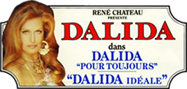 Dalida pour toujours & Dalida idéale