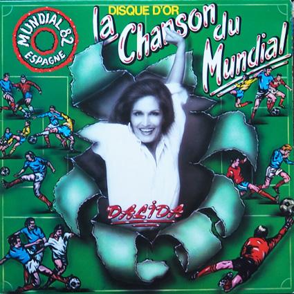 LA CHANSON DU MUNDIAL (mondial 1982)